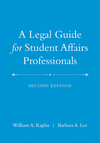 A Legal Guide for Student Affairs Professionals, 2nd Edition (Updated and Adapted from The Law of Higher Education, 4th Edition) (0470433930) cover image