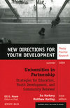 Universities in Partnership with Schools: Strategies for Youth Development and Community Renewal: New Directions for Youth Development, Number 122  (0470529830) cover image