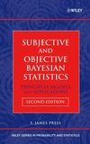 Subjective and Objective Bayesian Statistics: Principles, Models, and Applications, 2nd Edition (0471348430) cover image