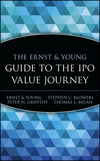The Ernst & Young Guide to the IPO Value Journey (0471352330) cover image