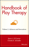 Handbook of Play Therapy, Volume 2, Advances and Innovations (0471584630) cover image