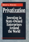 Privatization: Investing in State-Owned Enterprises Around the World (0471593230) cover image