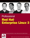Professional Red Hat Enterprise Linux 3 (0764572830) cover image
