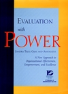 Evaluation with Power: A New Approach to Organizational Effectiveness, Empowerment, and Excellence (0787909130) cover image