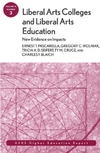 Liberal Arts Colleges and Liberal Arts Education: New Evidence on Impacts: ASHE Higher Education Report, Volume 31, Number 3 (0787981230) cover image