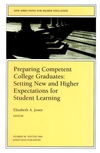 Preparing Competent College Graduates: Setting New and Higher Expectations for Student Learning: New Directions for Higher Education, Number 96 (0787998230) cover image