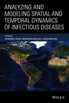thumbnail image: Analyzing and Modeling Spatial and Temporal Dynamics of Infectious Diseases