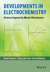 thumbnail image: Developments in Electrochemistry: Science Inspired by Martin Fleischmann