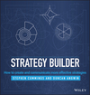 Strategy Builder: How to Create and Communicate More Effective Strategies (1118707230) cover image