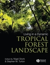 Living in a Dynamic Tropical Forest Landscape (1405156430) cover image