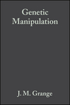 Genetic Manipulation: Techniques and Applications (1444314130) cover image