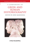A Companion to Greek and Roman Historiography (1444339230) cover image