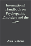 International Handbook on Psychopathic Disorders and the Law, Volume 1 (0470066431) cover image
