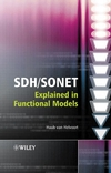 SDH / SONET Explained in Functional Models: Modeling the Optical Transport Network (0470091231) cover image
