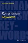 Romanticism: Keywords (0470659831) cover image