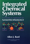 Integrated Chemical Systems: A Chemical Approach to Nanotechnology (0471007331) cover image