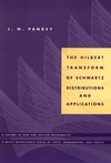 The Hilbert Transform of Schwartz Distributions and Applications (0471033731) cover image