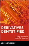 Derivatives Demystified: Using Structured Financial Products (0471146331) cover image