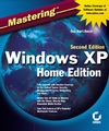 Mastering Windows XP Home Edition, 2nd Edition (0782141331) cover image