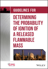 thumbnail image: Guidelines for Determining the Probability of Ignition of a Released Flammable Mass