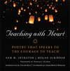Teaching with Heart: Poetry that Speaks to the Courage to Teach (1118459431) cover image