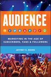 Audience: Marketing in the Age of Subscribers, Fans and Followers (1118732731) cover image