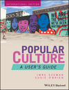 Popular Culture: A User's Guide, International Edition (1119140331) cover image