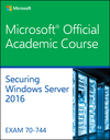 70-744: Securing Windows Server 2016 (1119424631) cover image