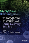 thumbnail image: Mucoadhesive Materials and Drug Delivery Systems