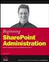 Beginning SharePoint Administration: Windows SharePoint Services and SharePoint Portal Server (0470038632) cover image