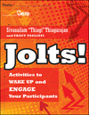 Jolts! Activities to Wake Up and Engage Your Participants (0470900032) cover image