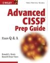 Advanced CISSP Prep Guide: Exam Q&A (0471236632) cover image