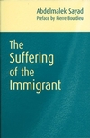 The Suffering of the Immigrant (0745626432) cover image