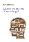 What is the History of Knowledge? (0745669832) cover image