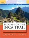 Trouble on the Inca Trail: Participant's Workbook  (0787976032) cover image