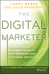 The Digital Marketer: Ten New Skills You Must Learn to Stay Relevant and Customer-Centric (1118760832) cover image