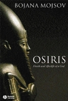 Osiris: Death and Afterlife of a God (1405110732) cover image