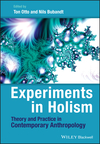 Experiments in Holism: Theory and Practice in Contemporary Anthropology (1444333232) cover image