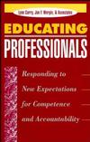 Educating Professionals: Responding to New Expectations for Competence and Accountability (1555425232) cover image