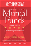 Morningstar Guide to Mutual Funds: Five-Star Strategies for Success, 2nd Edition (0470137533) cover image