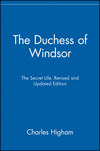 The Duchess of Windsor: The Secret Life, Revised and Updated Edition (0471485233) cover image