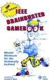 The Unofficial IEEE Brainbuster Gamebook: Mental Workouts for the Technically Inclined (0780304233) cover image