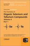 thumbnail image: The Chemistry of Organic Selenium and Tellurium Compounds; Volume 4, Parts 1 and 2