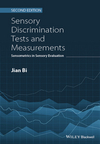 Sensory Discrimination Tests and Measurements: Sensometrics in Sensory Evaluation, 2nd Edition (1118733533) cover image