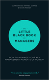 thumbnail image: The Little Black Book for Managers: How to Maximize Your Key Management Moments of Power