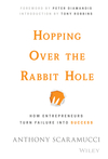 Hopping over the Rabbit Hole: How Entrepreneurs Turn Failure into Success (1119116333) cover image