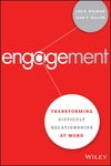 Engagement: Transforming Difficult Relationships at Work (1119150833) cover image