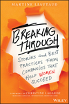 Breaking Through: Stories and Best Practices From Companies That Help Women Succeed (1119261333) cover image