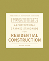 Architectural Graphic Standards for Residential Construction, 2nd Edition (0470395834) cover image