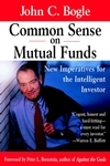 Common Sense on Mutual Funds: New Imperatives for the Intelligent Investor (0471295434) cover image